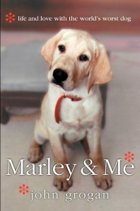 "The cover of the book ""Marley and Me; Life and Love with the World's Worst Dog ."""