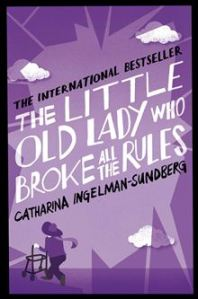 the-little-old-lady-who-broke-all-the-rules-978144725061601
